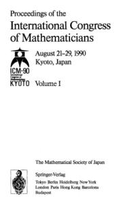 Proceedings of the International Congress of Mathematicians, August 21-29, 1990, Kyoto, Japan (International Congress of Mathematicians  Proceedings)