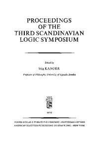 Proceedings of the Third Scandinavian Logic Symposium