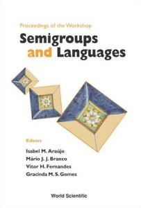 Proceedings Of The Workshop: Semigroups and Languages