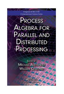 Process algebra for parallel and distributed processing
