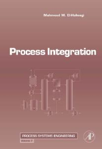 Process Integration  (Process Systems Engineering)