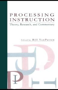 Processing Instruction: Theory, Research, and Commentary (Second Language Acquisition Research)