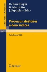 Processus Aleatoires a Deux Indices