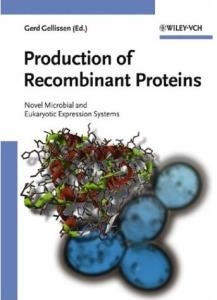 Production of Recombinant Proteins: Novel Microbial and Eukaryotic Expression Systems