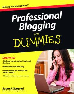 Professional Blogging For Dummies (For Dummies (Computer Tech))