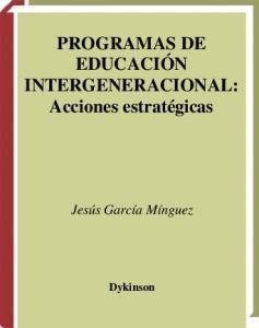 Programas De Educacion Intergeneracional (Spanish Edition)