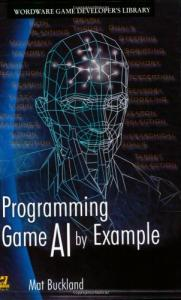 Programming Game AI by Example