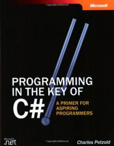 Programming in the Key of C#: A Primer for Aspiring Programmers