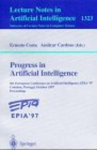 Progress in Artificial Intelligence: 8th Portuguese Conference on Artificial Intelligence, EPIA '97, Coimbra, Portugal, October 6-9, 1997. Proceedings