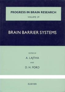 Progress in Brain Research Volume 29 Brain Barrier Systems