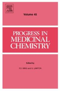 Progress in Medicinal Chemistry, Volume 45 (Progress in Medicinal Chemistry) (Progress in Medicinal Chemistry)