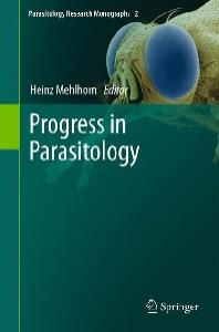 Progress in Parasitology (Parasitology Research Monographs 2)