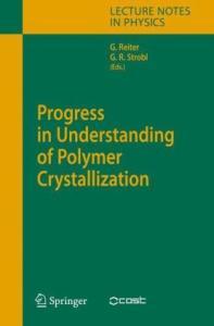 Progress in Understanding of Polymer Crystallization