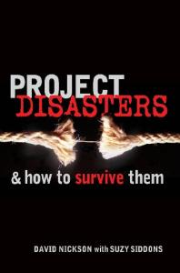 Project Disasters and How to Survive Them