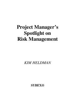 Project Manager's Spotlight on Risk Management (Project Managers Spotlight)