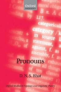 Pronouns (Oxford Studies in Typology and Linguistic Theory)