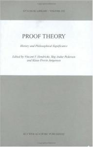 Proof Theory: History and Philosophical Significance (Synthese Library, 292)