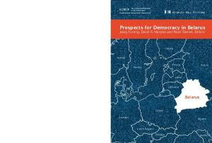 Prospects for Democracy in Belarus