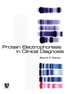 Protein Electrophoresis in Clinical Diagnosis