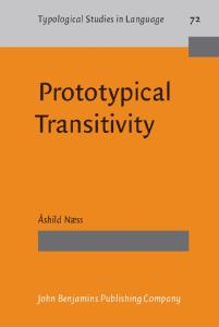 Prototypical Transitivity (Typological Studies in Language)