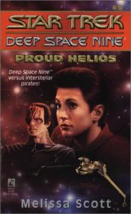 Proud Helios (Star Trek Deep Space Nine, No 9)