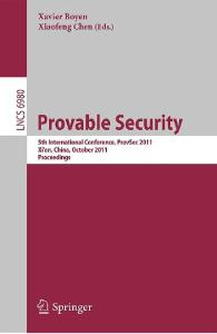 Provable Security (Lecture Notes in Computer Science)