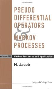 Pseudo differential operators and Markov processes 3. Markov processes and applications