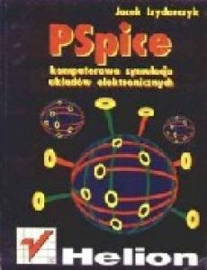 PSpice: komputerowa symulacja układów elektronicznych
