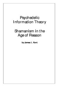 Psychedelic Information Theory: Shamanism in the Age of Reason