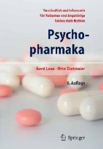 Psychopharmaka: Ein Ratgeber für Betroffene und Angehörige 8. Auflage