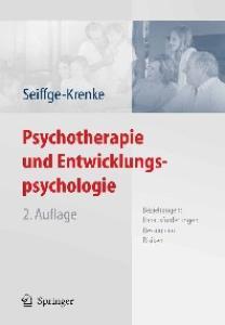 Psychotherapie und Entwicklungspsychologie: Beziehungen: Herausforderungen, Ressourcen, Risiken 2. Auflage