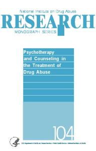 Psychotherapy and Counseling in the Treatment of Drug Abuse