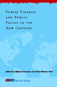 Public Finance and Public Policy in the New Century (CESifo Seminar Series)