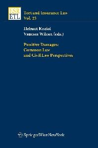 Punitive Damages: Common Law and Civil Law Perspectives (Tort and Insurance Law)