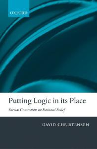 Putting Logic in Its Place: Formal Constraints on Rational Belief