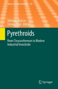 Pyrethroids.. From Chrysanthemum to Modern Industrial Insecticide