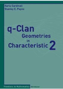 q-Clan Geometries in Characteristic 2 (Frontiers in Mathematics)