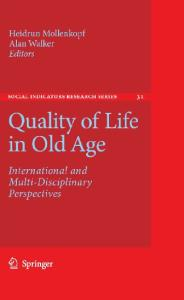 Quality of Life in Old Age: International and Multi-Disciplinary Perspectives (Social Indicators Research Series)