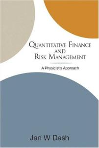 Quantitative finance and risk management: a physicist's approach