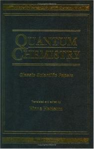 Quantum chemistry: Classic scientific papers