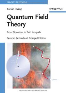 Quantum Field Theory: From Operators to Path Integrals, Second Edition