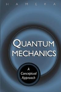 Quantum Mechanics: A Conceptual Approach