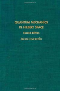 Quantum mechanics in Hilbert space