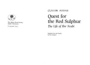 Quest for the Red Sulphur: The Life of Ibn 'Arabi (Islamic Texts Society)