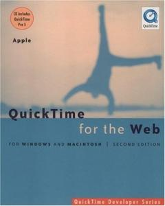 QuickTime for the Web: For Windows and Macintosh