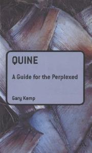 Quine: A Guide for the Perplexed (Guides for the Perplexed)