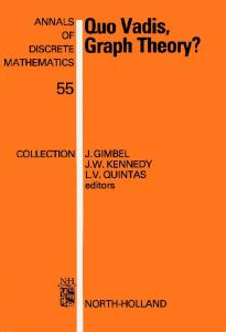 Quo Vadis, Graph Theory?: A Source Book for Challenges and Directions (Annals of Discrete Mathematics, Volume 55)