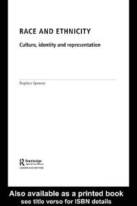 Race and Ethnicity: Identity, Culture and Society