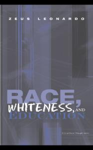 Race, whiteness, and education