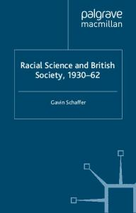 Racial Science and British Society, 1930-62